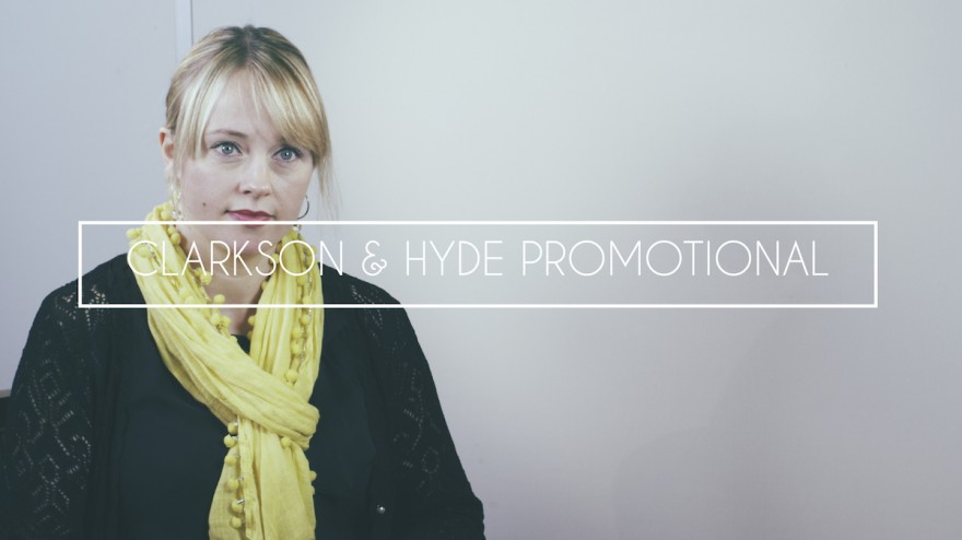 Clarkson & Hyde Promotional